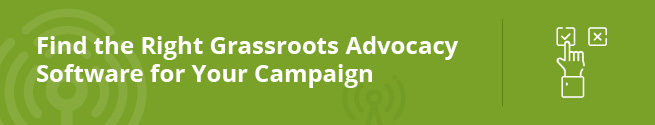 Find the Right Grassroots Advocacy Software for Your Campaign