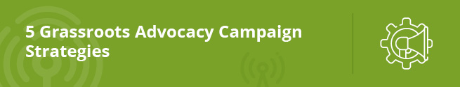 5 Grassroots Advocacy Campaign Strategies