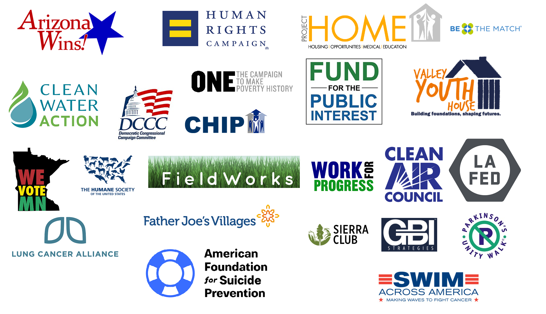 Arizona Wins, HRC, Human Rights Campaign, Project Home, Clean Water Action, DCC, One Campaign, Fund for the Public Interest, Work for Progress, Valley Youth House, The Humane Society, Cat Brooks for Oakland, Work for Progress, Clean Air Council