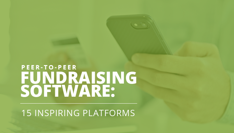 Explore these inspiring peer-to-peer fundraising software solutions.
